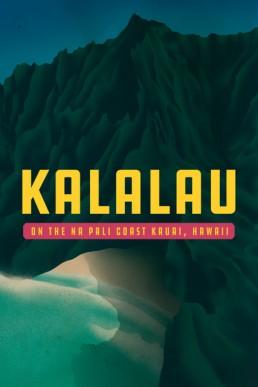 Kalalau Trail on Na Pali Coast – Kauai, Hawaii